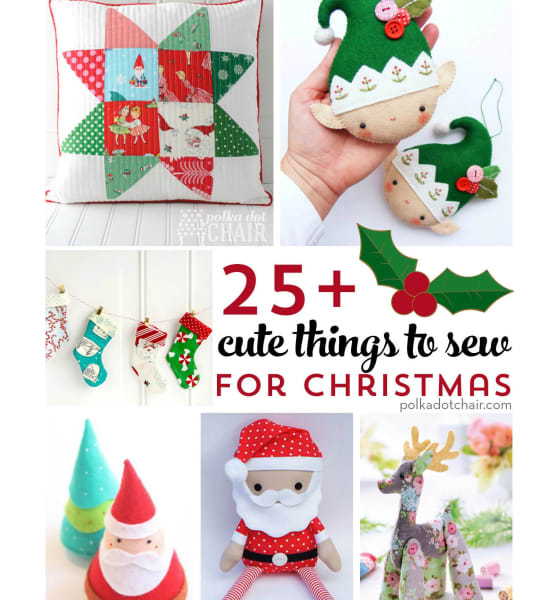 25 Cute Things To Sew For Christmas